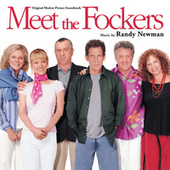 Meet The Fockers (Original Motion Picture Soundtrack) by Randy Newman