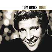 Gold by Tom Jones
