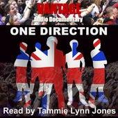 Vantage Audio Documentary: One Direction (Read by Tammie Lynn Jones) de Vantage