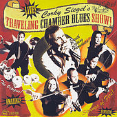 Corky Siegel's Traveling Chamber Blues Show! by Corky Siegel