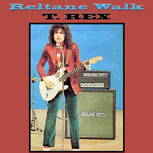 Reltane Walk (Live) by T. Rex