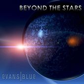 Beyond the Stars by Evans Blue