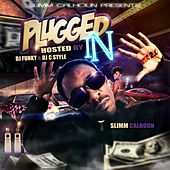 Plugged in 2.0 by Slimm Calhoun