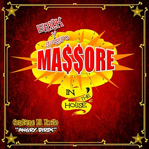 Massore in the House by Erick Y Su Grupo Massore