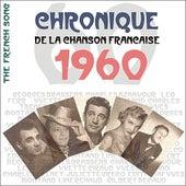 The French Song / Chronique De La Chanson Française [1960], Volume 37 de Various Artists