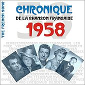 The French Song / Chronique De La Chanson Française - 1958, Vol. 35 von Various Artists