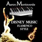 Disney Music - Flamenco Style by Aaron Monteverde