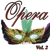 Opera Vol.2 by Various Artists