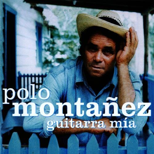 Guitarra Mía by Polo Montañez