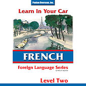 Learn in Your Car: French Level 2 by Henry N. Raymond