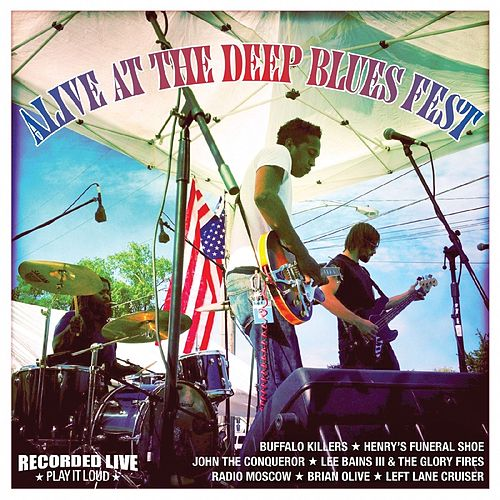Alive at the Deep Blues Fest by Various Artists