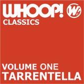 Whoop Classics Vol 1 - Tarrentella by Various Artists