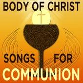 Body of Christ: Songs for Communion de Christian Piano Maestro