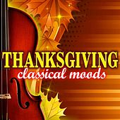 Thanksgiving Classical Moods von Various Artists