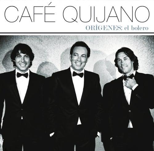 Orígenes: El Bolero by Café Quijano