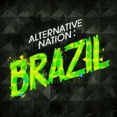 Alternative Nation: Brazil by Various Artists