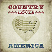 Country Loves America von Various Artists