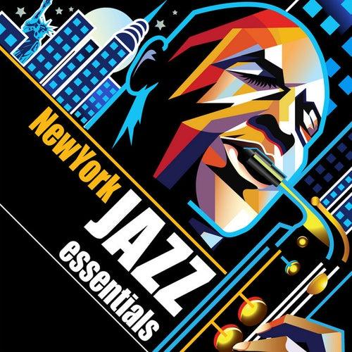 New York Jazz Essentials by Various Artists