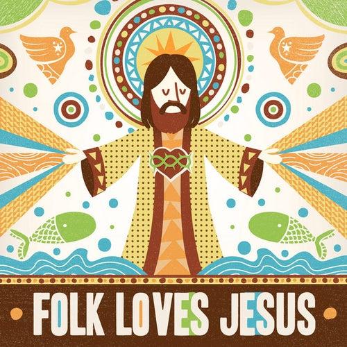 Folk Loves Jesus by Various Artists