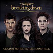 The Twilight Saga: Breaking Dawn - Part 2 (Original Motion Picture Soundtrack) de Various Artists