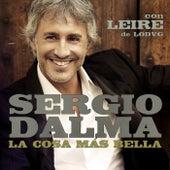 La cosa más bella (feat. Leire de la LODVG) by Sergio Dalma