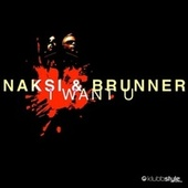I Want U by Naksi & Brunner