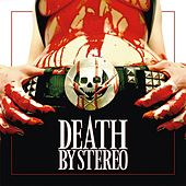 Death Is My Only Friend by Death By Stereo