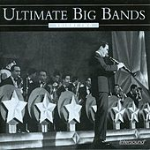 Ultimate Big Bands, Vol. 2 by Various Artists