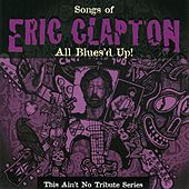 Eric Clapton: This Ain't No Tribute Series-All Blues de Various Artists