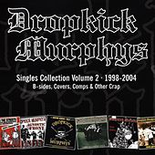 The Singles Collection, Vol. 2 von Dropkick Murphys