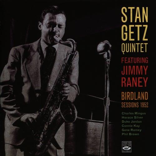 Birdland Sessions 1952 by Stan Getz
