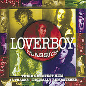 Classics by Loverboy