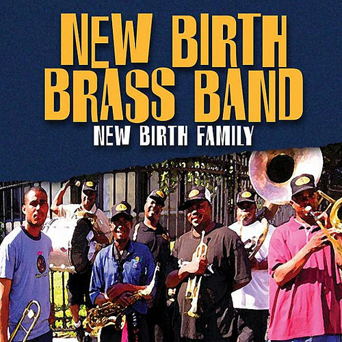 New Birth Family by New Birth Brass Band