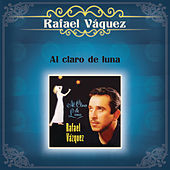 Al Claro de Luna de Rafael Vazquez