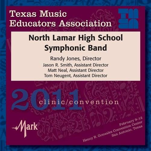 2011 Texas Music Educators Association (TMEA): North Lamar High School Symphonic Band by Various Artists