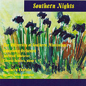 Southern Nights by The University of Southern Mississippi Symphony Orchestra and Southern Chorale