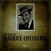 The Best of Maurice Chevalier, Vol.1 de Maurice Chevalier