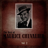 The Best of Maurice Chevalier, Vol. 2 de Maurice Chevalier