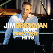 More Greatest Hits von Jim Brickman
