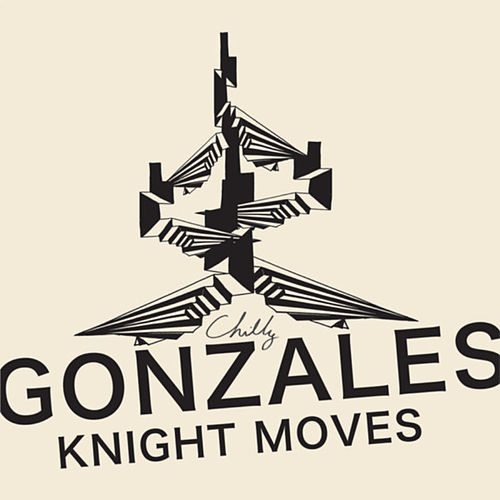 Knight Moves by Chilly Gonzales