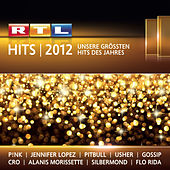 RTL Hits 2012 von Various Artists