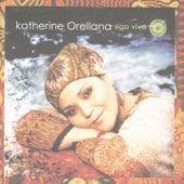 Sigo Viva de Katherine Orellana