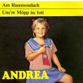 Am Rusemondach by Andrea