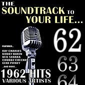 The Soundtrack to Your Life:1962 Hits de Various Artists