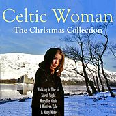 Celtic Woman: The Christmas Collection by Various Artists