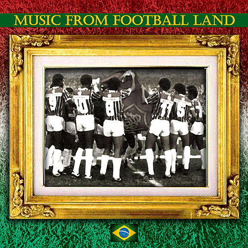 Music from Football Land by Various Artists