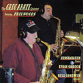 The Greg Abate Quintet Featuring Phil Woods by Various Artists