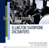 Ellington Saxaphone Encounters by Mark Masters Ensemble