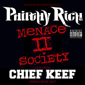 Menace II Society (feat. Chief Keef) - Single von Philthy Rich