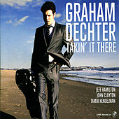Takin' It There by Graham Dechter